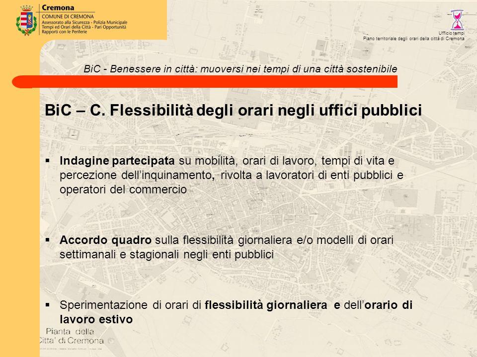 BiC - Benessere in città: muoversi nei tempi di una città sostenibile BiC – C.