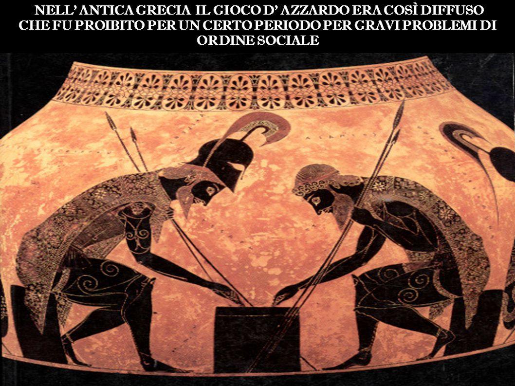 PLATONE (427 a.c 348 a.c.) «l'abitudine al gioco non è poca cosa»