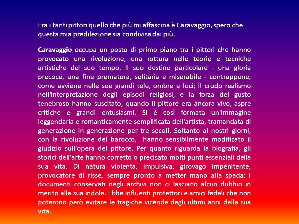 MICHELANGELO MERISI detto CARAVAGGIO dejacovo@libero.it