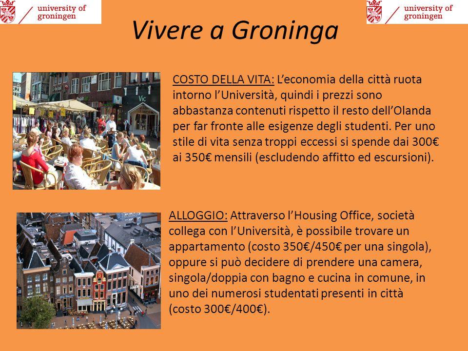 Vivere a Groninga ALLOGGIO: Attraverso l'Housing Office, società collega con l'Università, è possibile trovare un appartamento (costo 350€/450€ per un