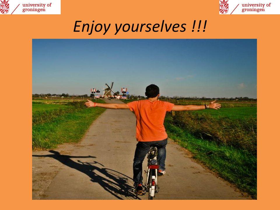 Enjoy yourselves !!!