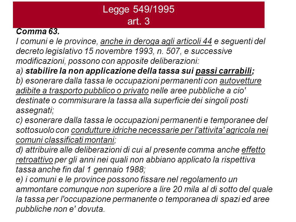 Legge 549/1995 art.3 Comma 63.