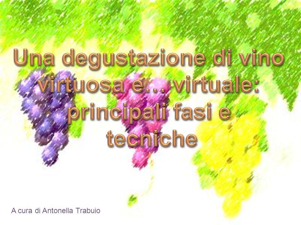 COSA.COSA. Analisi attraverso i 5 sensi del vino oggetto dell'esame PERCHE'.