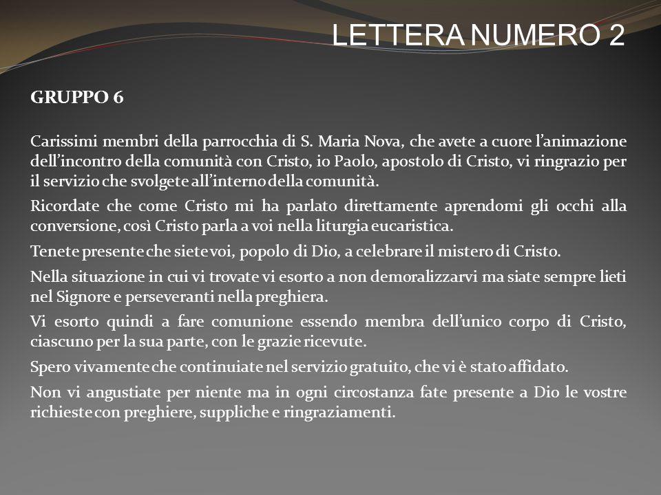 LETTERA NUMERO 2 GRUPPO 6 Carissimi membri della parrocchia di S.