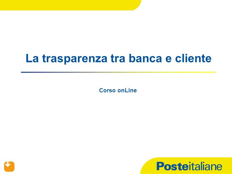 La trasparenza tra banca e cliente Corso onLine