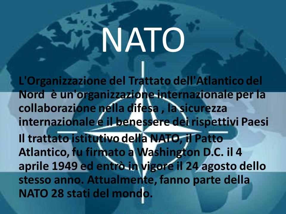 NATO L'Organizzazione del Trattato dell'Atlantico del Nord è un'organizzazione internazionale per la collaborazione nella difesa, la sicurezza interna