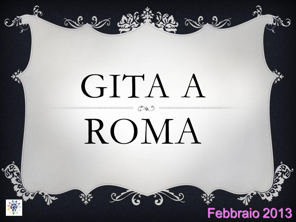 GITA A ROMA Febbraio 2013