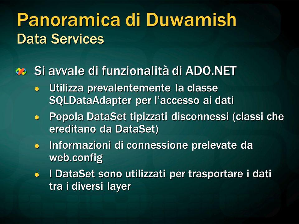 Si avvale di funzionalità di ADO.NET Utilizza prevalentemente la classe SQLDataAdapter per l'accesso ai dati Utilizza prevalentemente la classe SQLDat