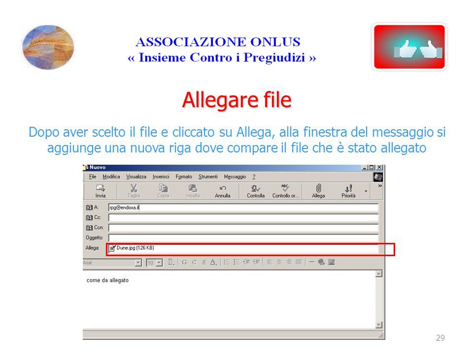Allegare file Dopo aver scelto il file e cliccato su Allega, alla finestra del messaggio si aggiunge una nuova riga dove compare il file che è stato a