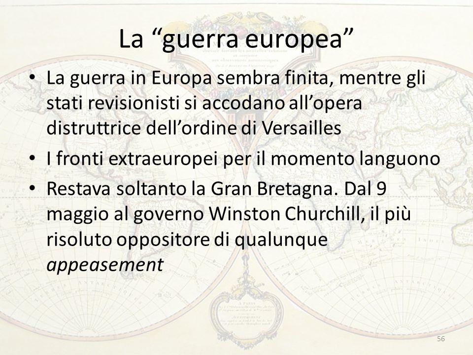 """La """"guerra europea"""" La guerra in Europa sembra finita, mentre gli stati revisionisti si accodano all'opera distruttrice dell'ordine di Versailles I fr"""