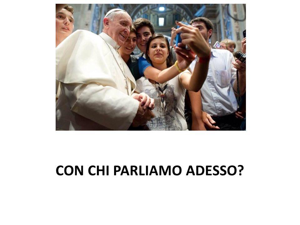 CON CHI PARLIAMO ADESSO?