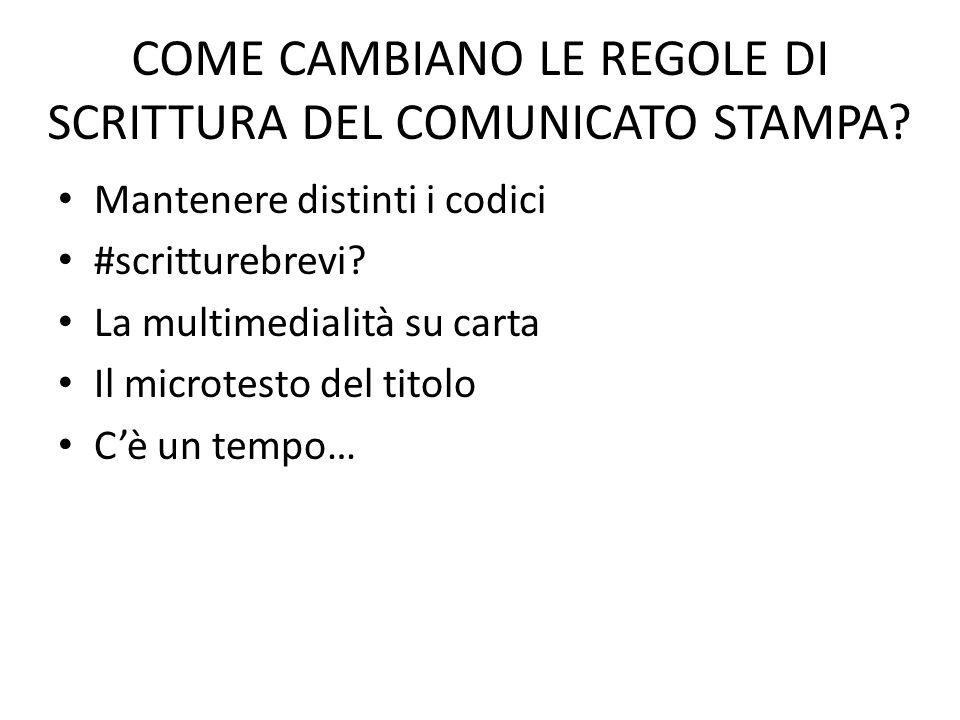 COME CAMBIANO LE REGOLE DI SCRITTURA DEL COMUNICATO STAMPA.
