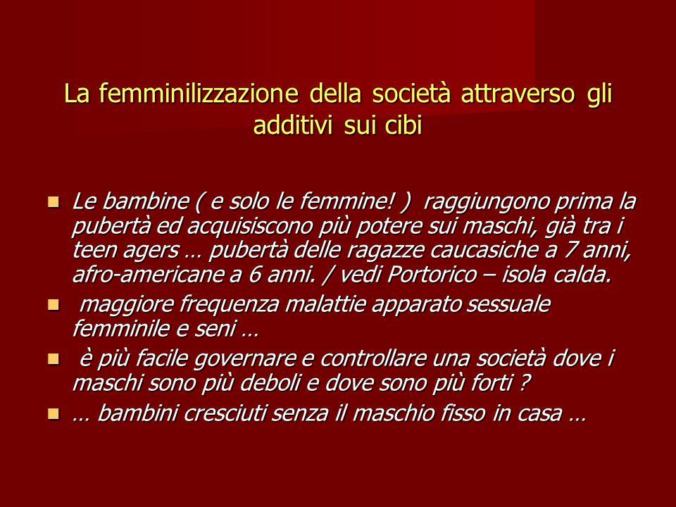 La femminilizzazione della società attraverso gli additivi sui cibi Le bambine ( e solo le femmine.
