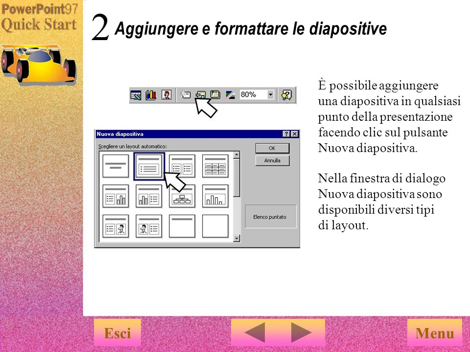 Menu …L Autocomposizione Contenuto consente di definire facilmente i concetti e la struttura di una nuova presentazione È sufficiente sostituire gli argomenti suggeriti con quelli personalizzati.