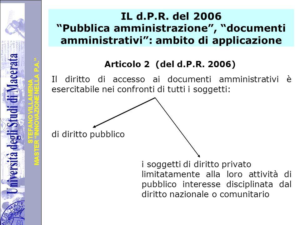 """Università degli Studi di Perugia MASTER """"INNOVAZIONE NELLA P.A."""" STEFANO VILLAMENA IL d.P.R. del 2006 """"Pubblica amministrazione"""", """"documenti amminist"""