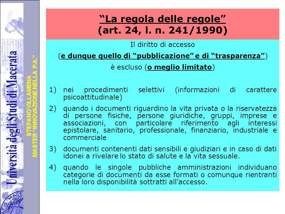 """Università degli Studi di Perugia MASTER """"INNOVAZIONE NELLA P.A."""" STEFANO VILLAMENA """"La regola delle regole"""" (art. 24, l. n. 241/1990) Il diritto di a"""