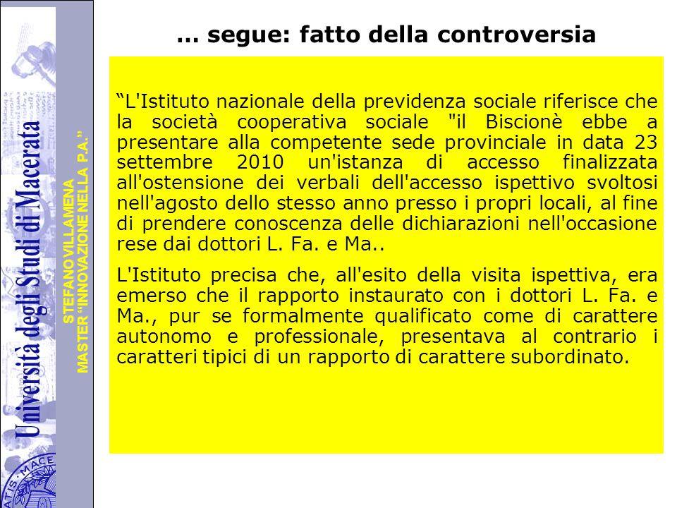 """Università degli Studi di Perugia MASTER """"INNOVAZIONE NELLA P.A."""" STEFANO VILLAMENA … segue: fatto della controversia """"L'Istituto nazionale della prev"""