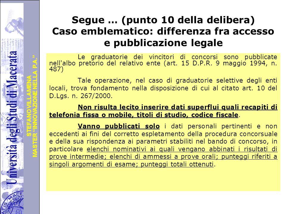 """Università degli Studi di Perugia MASTER """"INNOVAZIONE NELLA P.A."""" STEFANO VILLAMENA Segue … (punto 10 della delibera) Caso emblematico: differenza fra"""