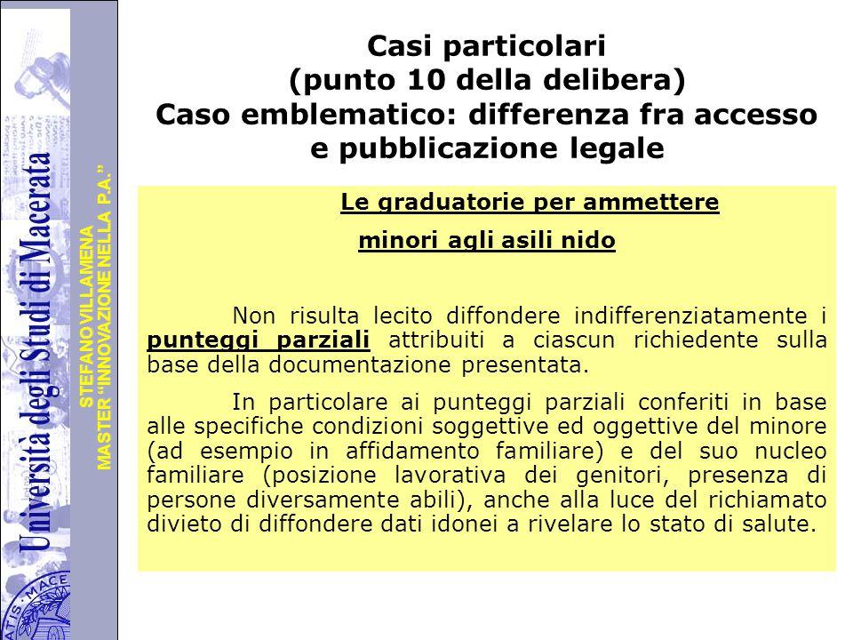 """Università degli Studi di Perugia MASTER """"INNOVAZIONE NELLA P.A."""" STEFANO VILLAMENA Casi particolari (punto 10 della delibera) Caso emblematico: diffe"""
