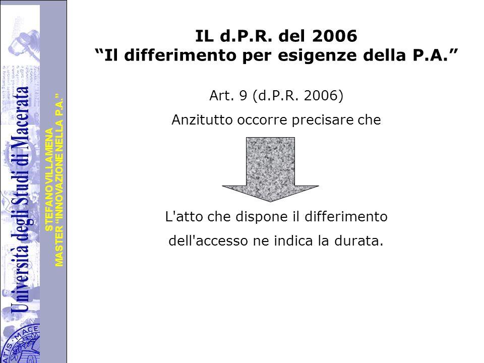"""Università degli Studi di Perugia MASTER """"INNOVAZIONE NELLA P.A."""" STEFANO VILLAMENA IL d.P.R. del 2006 """"Il differimento per esigenze della P.A."""" Art."""