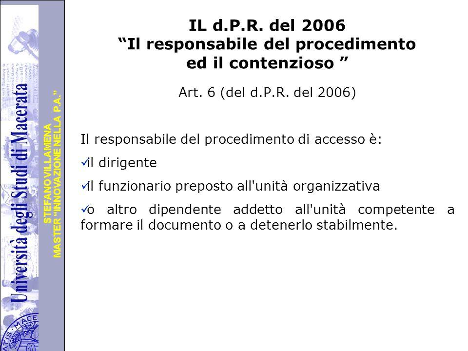 """Università degli Studi di Perugia MASTER """"INNOVAZIONE NELLA P.A."""" STEFANO VILLAMENA IL d.P.R. del 2006 """"Il responsabile del procedimento ed il contenz"""