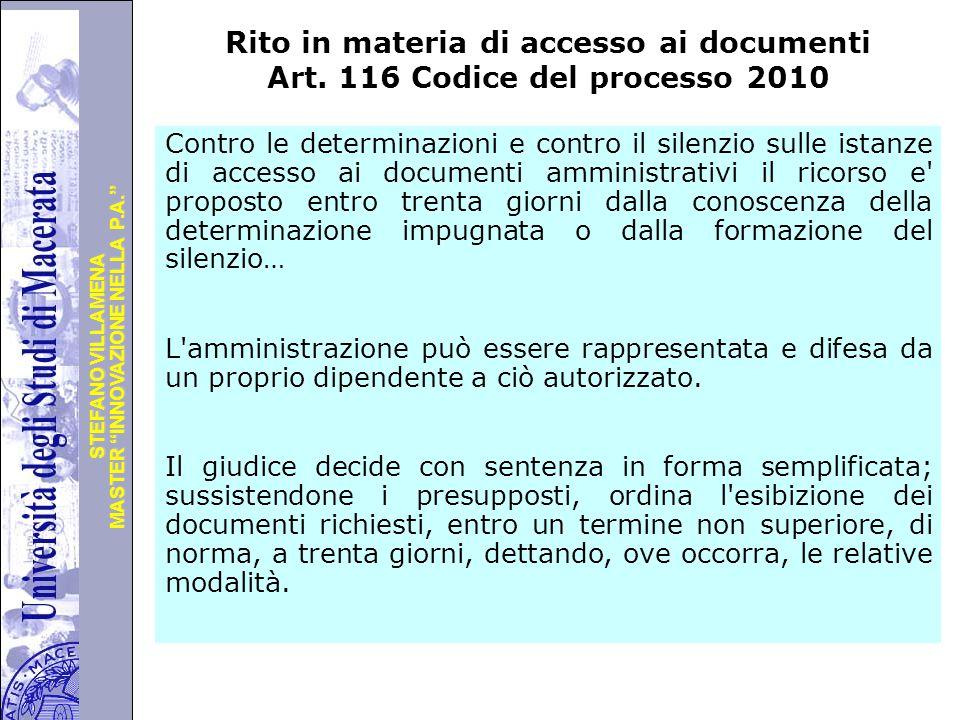 """Università degli Studi di Perugia MASTER """"INNOVAZIONE NELLA P.A."""" STEFANO VILLAMENA Rito in materia di accesso ai documenti Art. 116 Codice del proces"""
