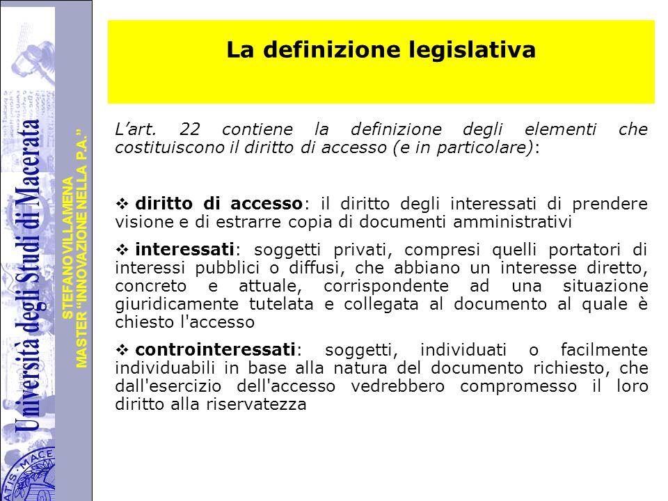 """Università degli Studi di Perugia MASTER """"INNOVAZIONE NELLA P.A."""" STEFANO VILLAMENA La definizione legislativa L'art. 22 contiene la definizione degli"""