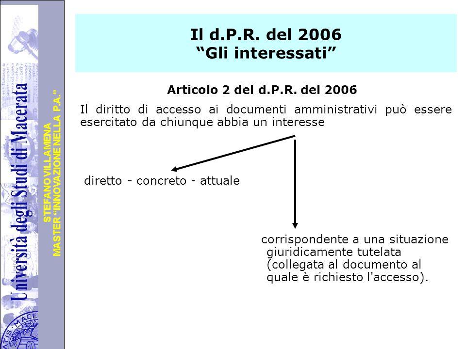 """Università degli Studi di Perugia MASTER """"INNOVAZIONE NELLA P.A."""" STEFANO VILLAMENA Il d.P.R. del 2006 """"Gli interessati"""" Articolo 2 del d.P.R. del 200"""