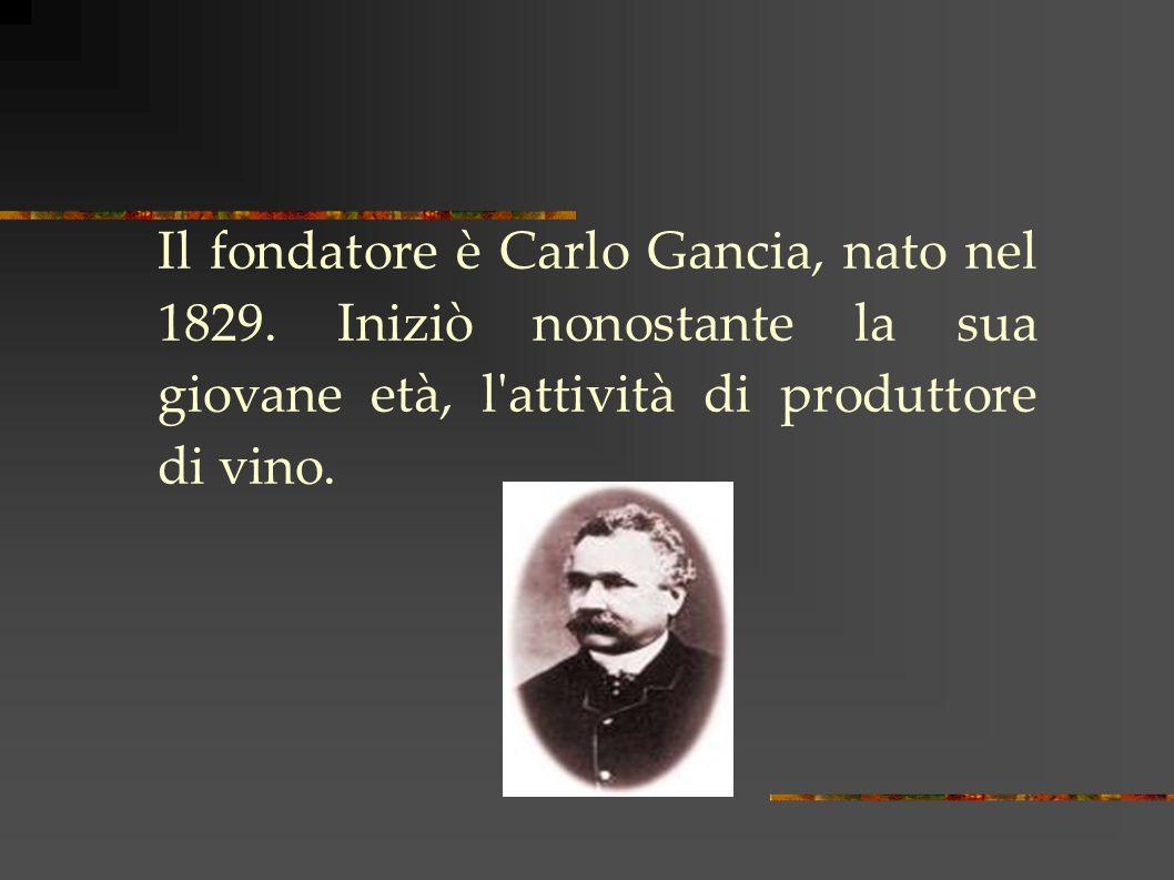 Il fondatore è Carlo Gancia, nato nel 1829.