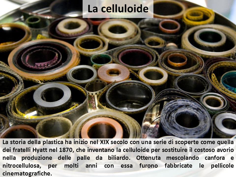 La storia della plastica ha inizio nel XIX secolo con una serie di scoperte come quella dei fratelli Hyatt nel 1870, che inventano la celluloide per s