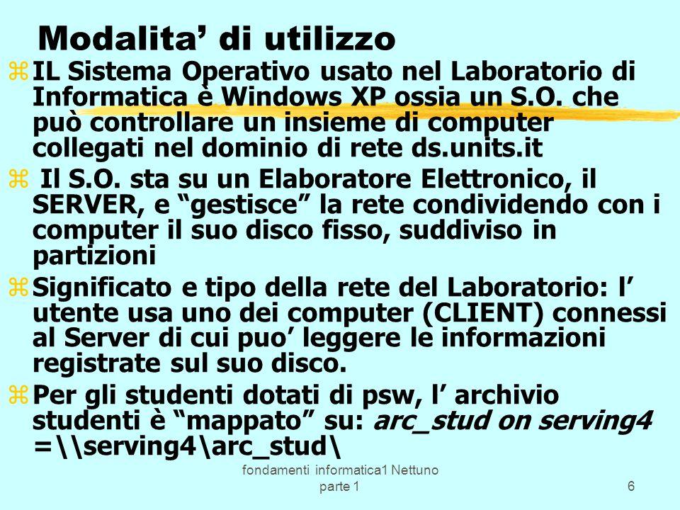 fondamenti informatica1 Nettuno parte 117 ( segue programma:) b) il linguaggio C e C++: zb) Uso dell' ambiente di sviluppo (della Borland per il C++) z fasi di sviluppo di un programma: progetto - stesura - compilazione - linkaggio - esecuzione; esempi in Lab.; z programmi monolitici e strutturati con uso di z funzioni come e tipico nei programmi in C e C++; z concetto di funzione e di sottoprogramma in generale; z librerie e file header del C e C++; esempi in Lab.; z tipi di dati e di operatori; le variabili, le espressioni, z la frase di assegnazione; variabili locali e globali, z ambiente locale e globale; cenni su compilazione separata;