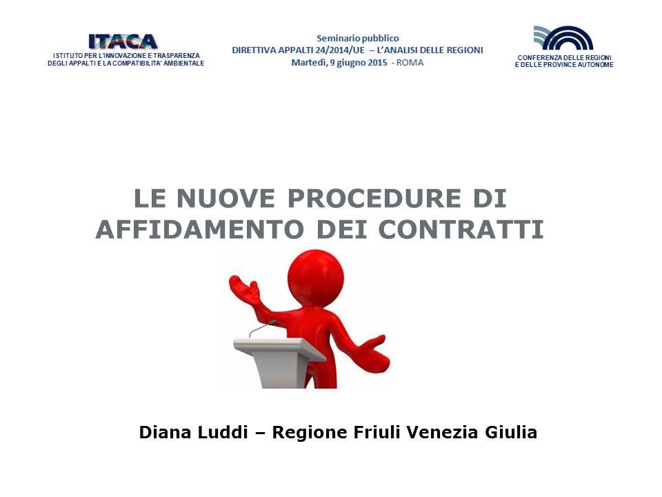 2 Le nuove procedure di affidamento dei contratti Le norme della Direttiva 2014/24/UE sulle procedure di affidamento sono collocate all'interno del Titolo II (Disposizioni applicabili agli appalti pubblici) Capo I (Procedure) – artt.