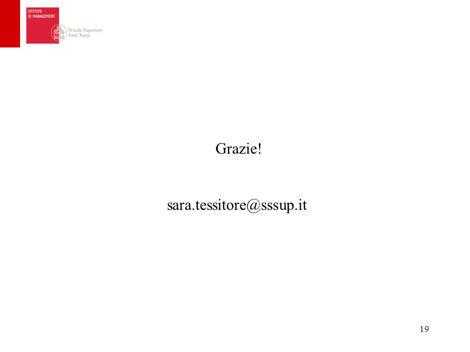 19 Grazie! sara.tessitore@sssup.it