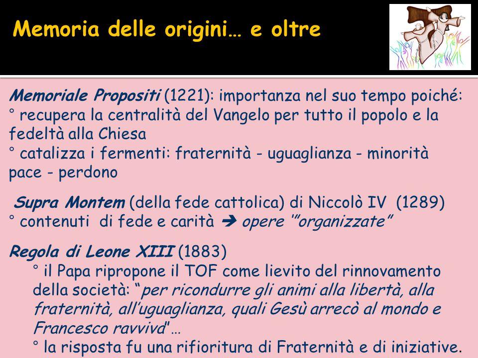 Memoriale Propositi (1221): importanza nel suo tempo poiché: ° recupera la centralità del Vangelo per tutto il popolo e la fedeltà alla Chiesa ° catal
