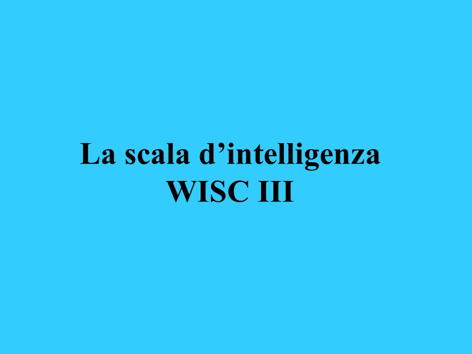 La scala d'intelligenza WISC III