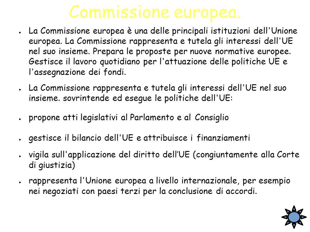 Commissione europea. ● La Commissione europea è una delle principali istituzioni dell'Unione europea. La Commissione rappresenta e tutela gli interess