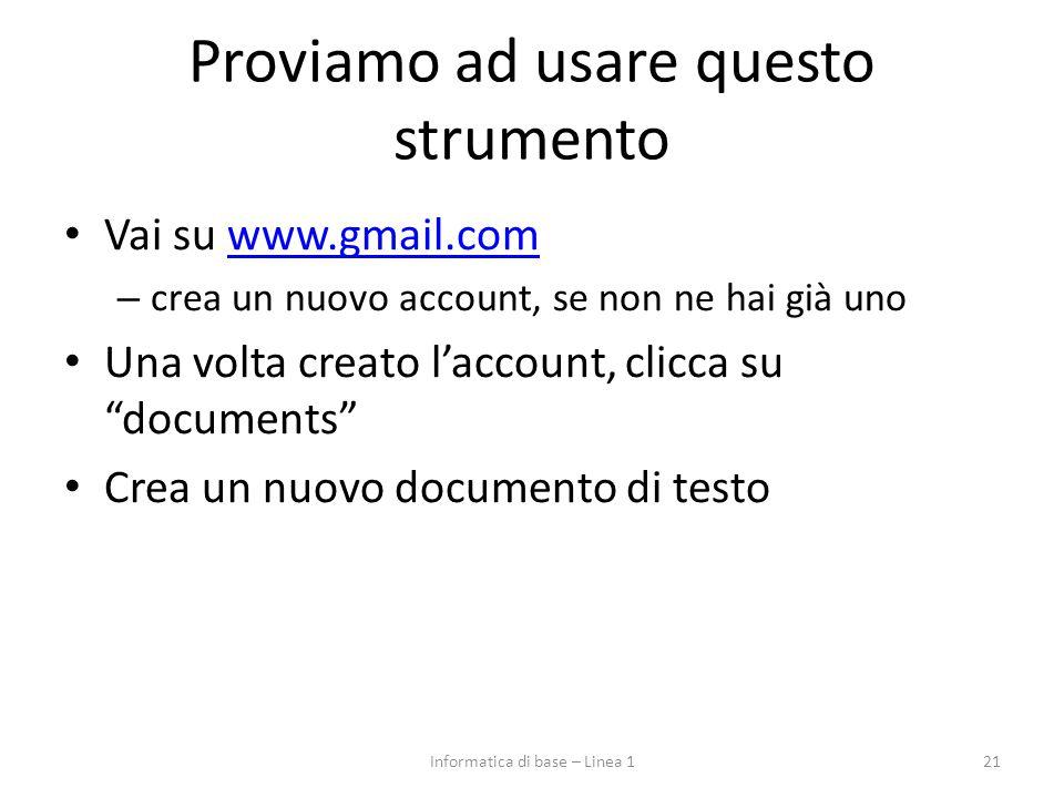 Proviamo ad usare questo strumento Vai su www.gmail.comwww.gmail.com – crea un nuovo account, se non ne hai già uno Una volta creato l'account, clicca