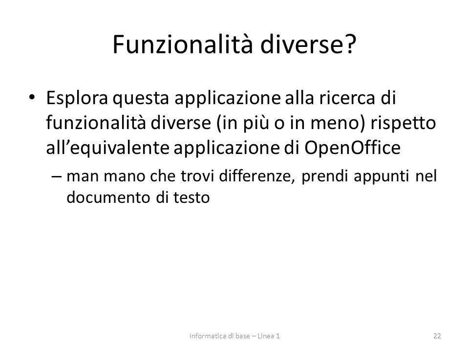 Funzionalità diverse? Esplora questa applicazione alla ricerca di funzionalità diverse (in più o in meno) rispetto all'equivalente applicazione di Ope