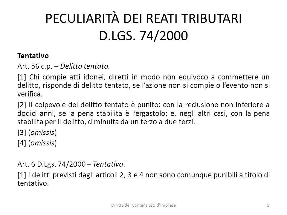 PECULIARITÀ DEI REATI TRIBUTARI D.LGS. 74/2000 Tentativo Art.
