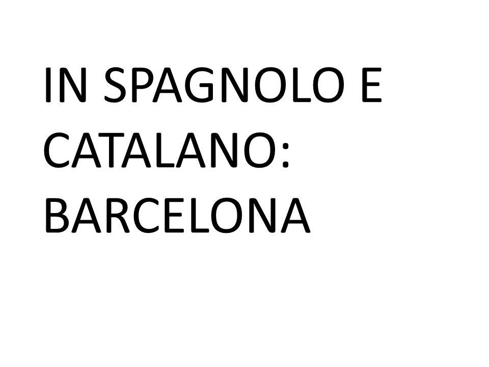 IN SPAGNOLO E CATALANO: BARCELONA