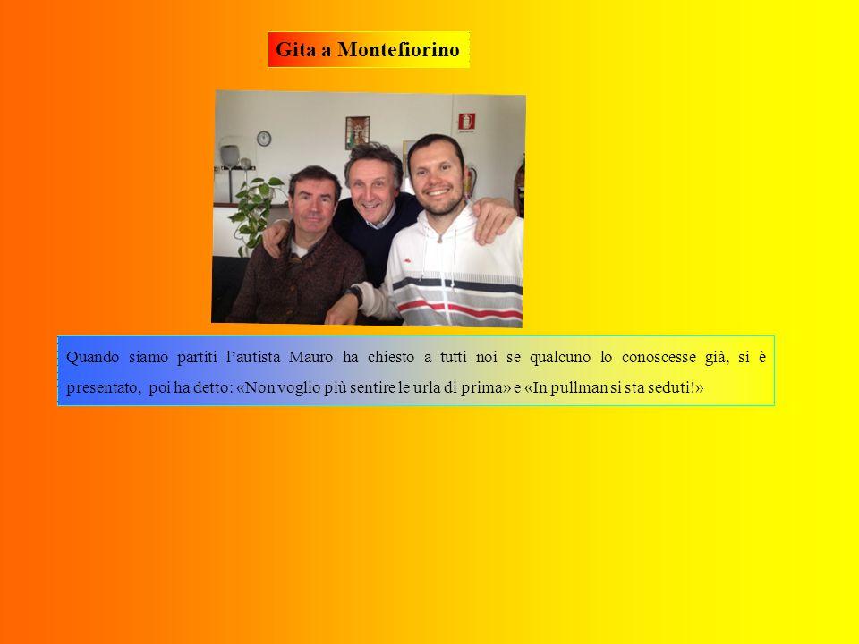 Gita a Montefiorino Come Prof c'erano Giuseppe, la Prof.