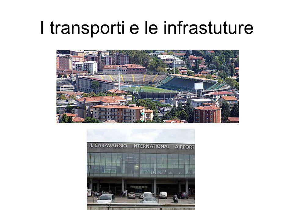 I transporti e le infrastuture