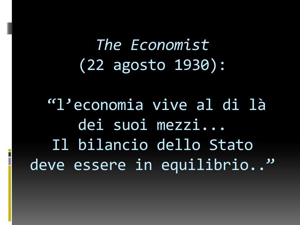 The Economist (22 agosto 1930): l'economia vive al di là dei suoi mezzi...
