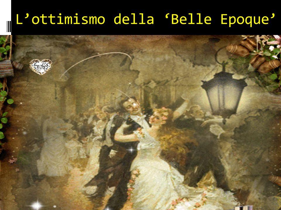 L'ottimismo della 'Belle Epoque'