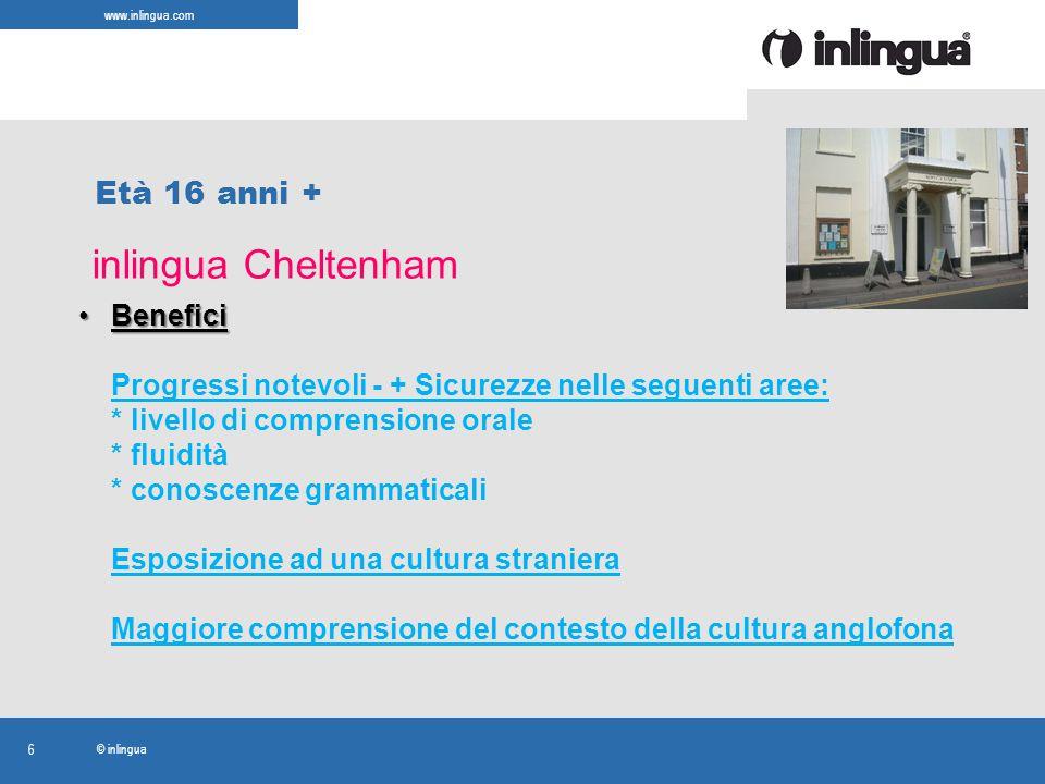 www.inlingua.com © inlingua 6 inlingua Cheltenham Età 16 anni + BeneficiBenefici Progressi notevoli - + Sicurezze nelle seguenti aree: * livello di co
