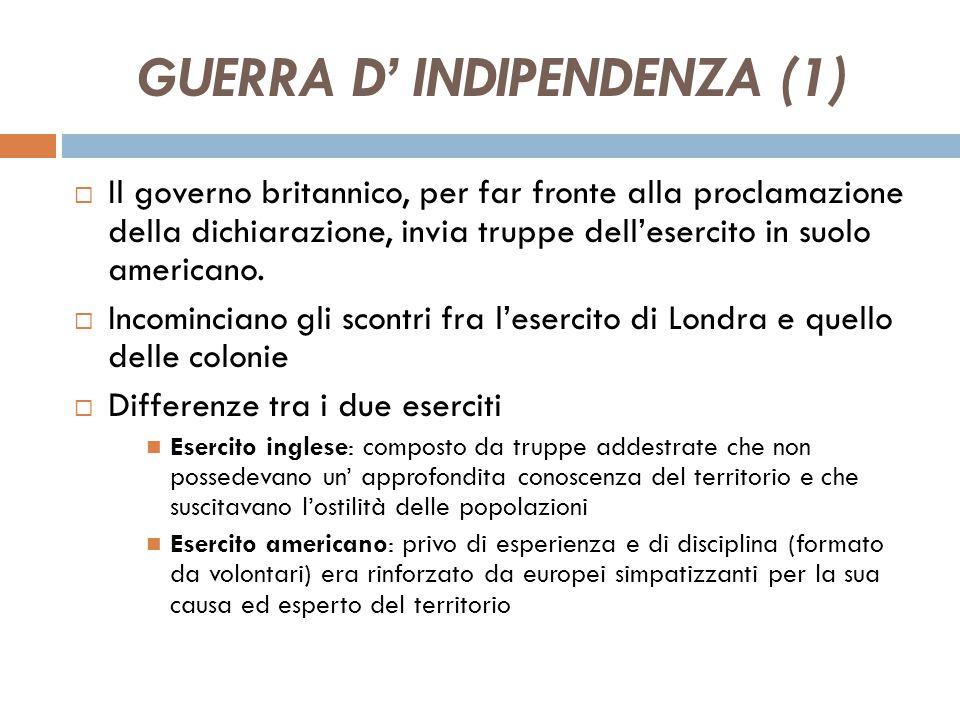 LA DICHIARAZIONE D' INDIPENDENZA (3) La Dichiarazione: -Elenca in 28 punti le ingiustizie inflitte ai coloni da parte degli inglesi -Accusa l'iniquità