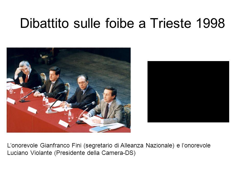 Dibattito sulle foibe a Trieste 1998 L'onorevole Gianfranco Fini (segretario di Alleanza Nazionale) e l'onorevole Luciano Violante (Presidente della Camera-DS)