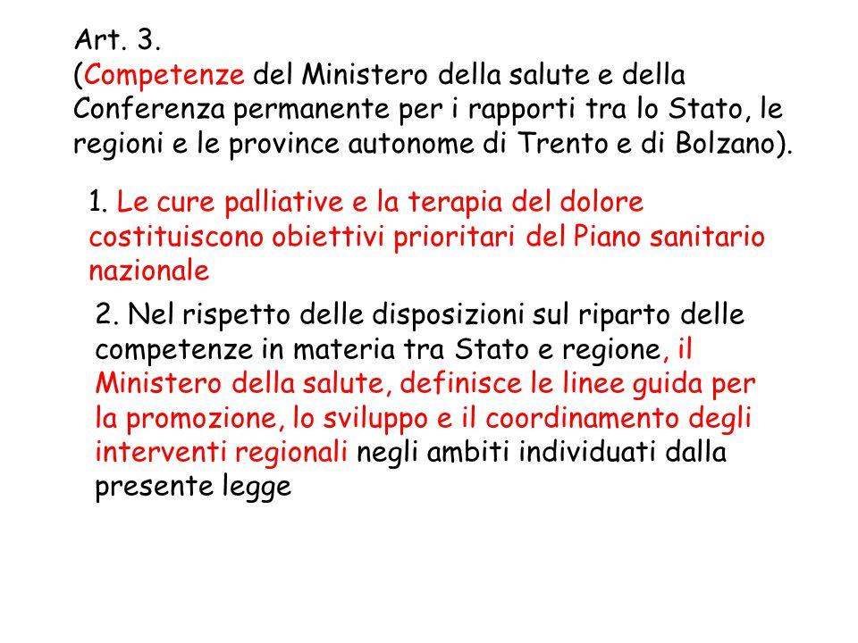 Art. 3. (Competenze del Ministero della salute e della Conferenza permanente per i rapporti tra lo Stato, le regioni e le province autonome di Trento