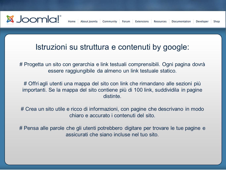 Istruzioni su struttura e contenuti by google: # Progetta un sito con gerarchia e link testuali comprensibili.