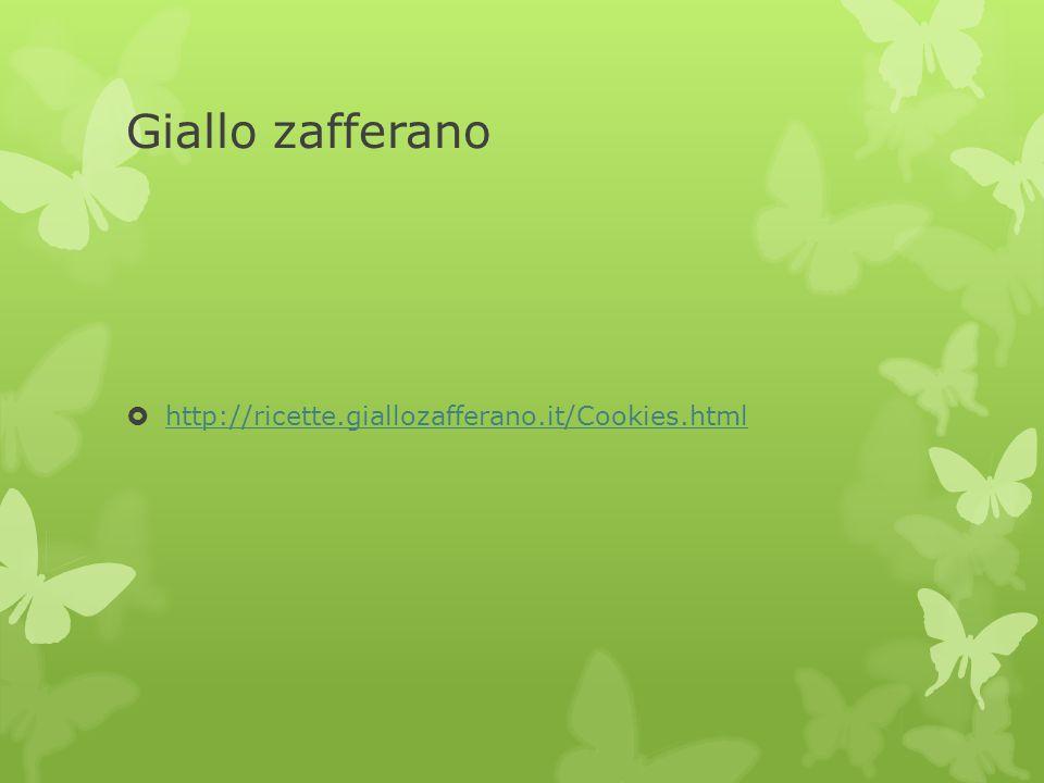 Giallo zafferano  http://ricette.giallozafferano.it/Cookies.html http://ricette.giallozafferano.it/Cookies.html